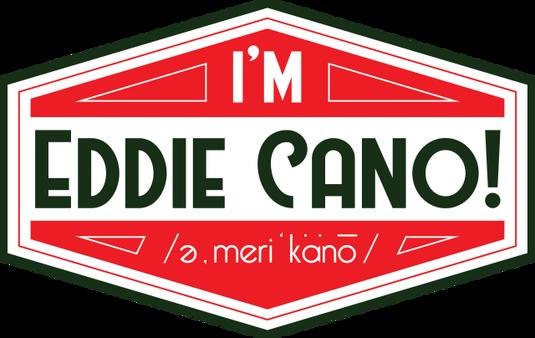 im eddie cano